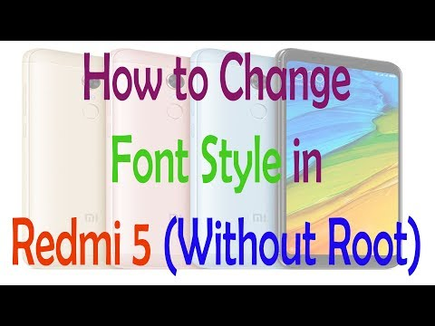 How to Change Font Style in Redmi 5 (Without Root)