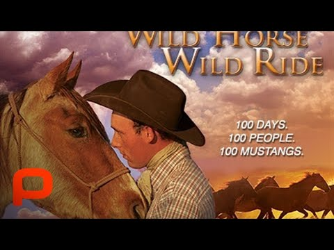 Wild Horse Wild Ride - Full Documentary Movie (PG)