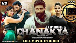 Chanakya Full Movie 2020 New Released Hindi Dubbed Movie Gopichand Mehreen Pirzada Zareen