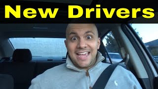 10 Tips For New Drivers From Experienced Drivers