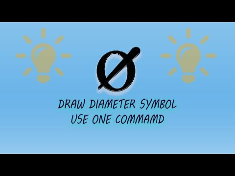 HOW TO DRAW A DIAMETER SYMBOL IN AUTOCAD.