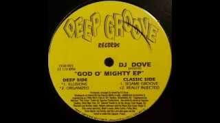 Dj Dove - Organized