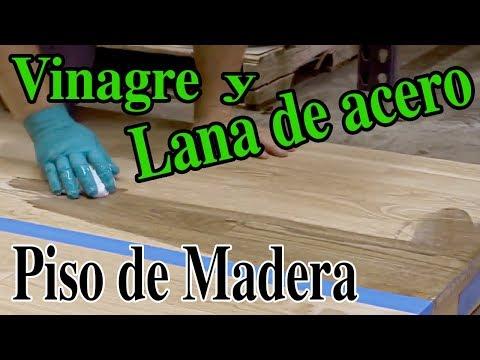 Como pintar pisos de madera con vinagre y lana de acero