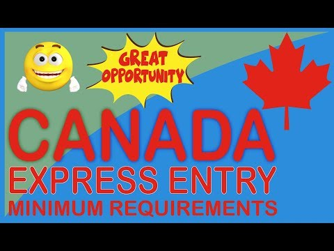Canada Express Entry minimum requirements.