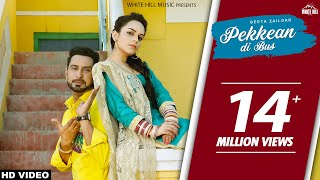 Pekkean Di Bus(Full Song)-Geeta Zaildar- Latest Punjabi Song 2017 -New Punjabi Songs 2017-White Hill