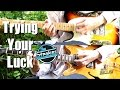 Trying Your Luck The Strokes Guitar Tab Tutorial And Cover J
