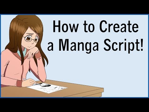 How to Create a Manga Script! Let's Make a Manga EP 4!