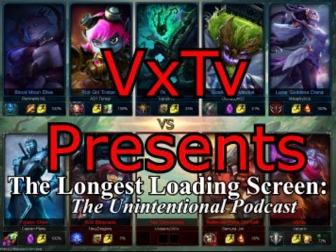 The Longest Loading Screen (League of Legends/Podcast)