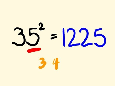 Math Trick: Quickly Square a Number Ending in 5 in your head!