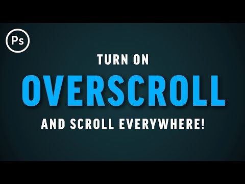 Scroll Anywhere on Canvas with Overscroll | Photoshop CC Tutorial