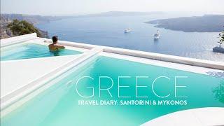 TRAVEL VLOG: GREECE   Santorini & Mykonos