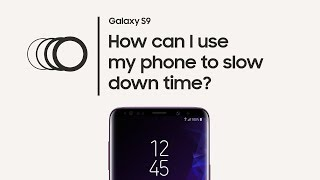 Galaxy S9: How to use Super Slow-mo