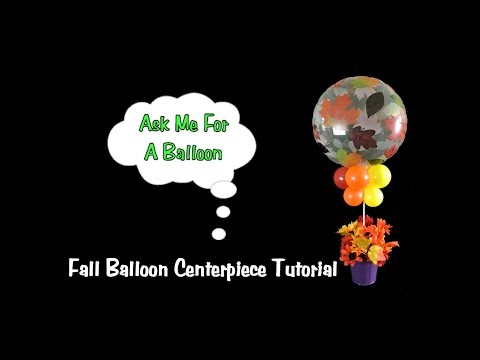 Fall Balloon Centerpiece Tutorial