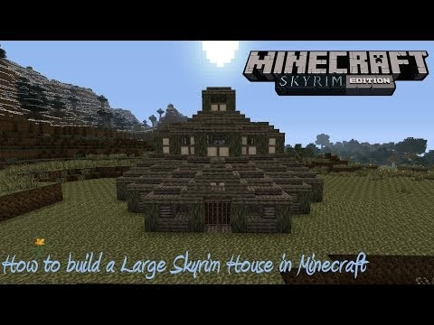 How to build a Large Skyrim House in Minecraft