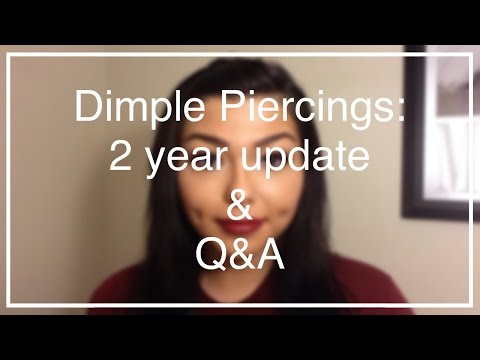 Dimple Piercing: 2 Year Update + Q&A | NativeBeauty