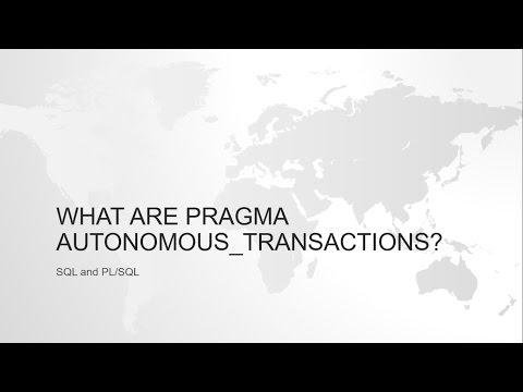What is PRAGMA AUTONOMOUS_TRANSACTION in oracle?
