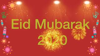 Advance Eid Mubarak 2020 status| whatsapp status | Hang-out