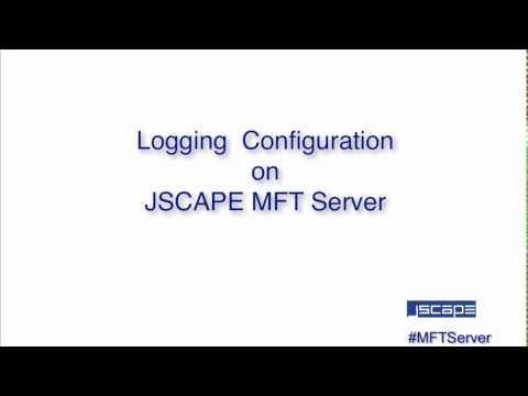 Logging configuration on JSCAPE MFT Server
