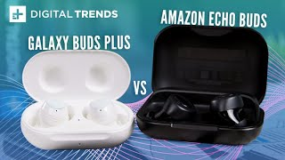 Samsung Galaxy Buds+ vs. Amazon Echo Buds - Which is Better
