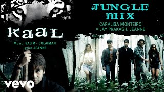 Jungle Mix - Official Audio Song   Kaal  Salim - Sulaiman