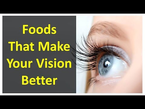 Foods That Make Your Vision Better