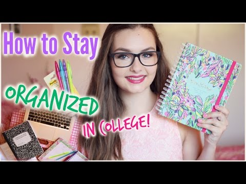 How to Stay Organized in College: My Advice & Tips!