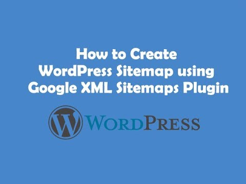 How to install Google xml sitemap plugin and generate sitemap
