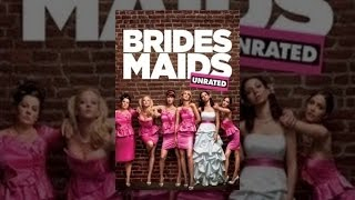 Bridesmaids (Unrated)