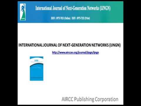 The International Journal of Next  Generation Network IJNGN   YouTube