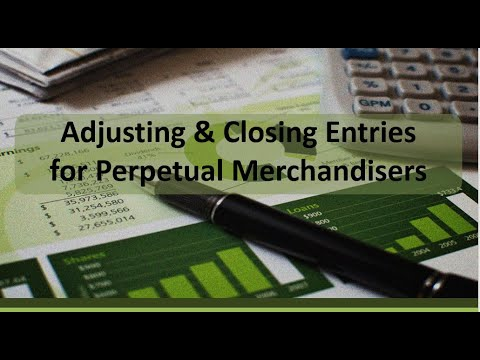 Financial Accounting: Adjusting & Closing Entries to Retained Earnings (Perpetual Method)