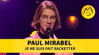 Paul Mirabel - Je me suis fait racketter