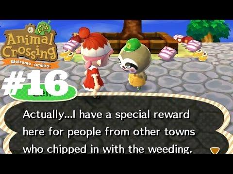 Animal Crossing New Leaf - Welcome Amiibo #16 ~ Weeding Day!🌱