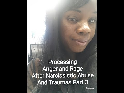 MUST WATCH Part 3 How to Deal With Anger and Rage After Narcissist Abuse and Traumas
