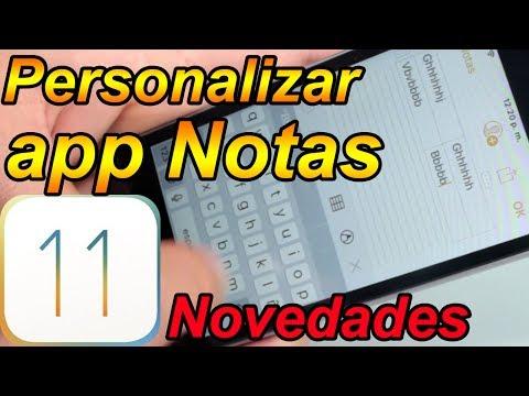 Personalizar app Notas iphone iOS 11 Funciones Nuevas Parte 6