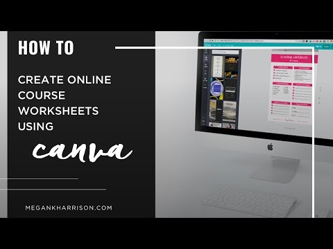 How to Create Online Course Worksheets with Canva!