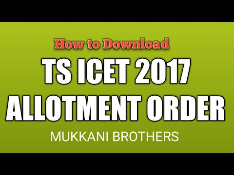 How to Download TS ICET 2017 Allotment Order | Mukkani Brothers