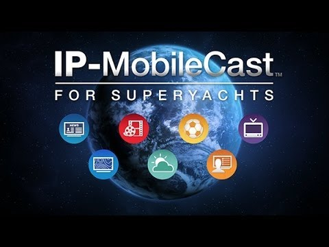 IP-MobileCast Entertainment & Operations - Superyachts
