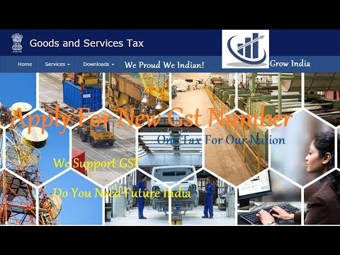 How To Apply/Get  New GST Number Online - 100%