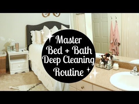 MASTER BEDROOM + BATHROOM DEEP CLEANING ROUTINE 2017   Cleaning Motivation   Tara Henderson