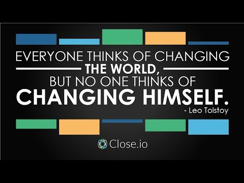 Sales motivation quote: Everyone thinks of changing the world, but no one...