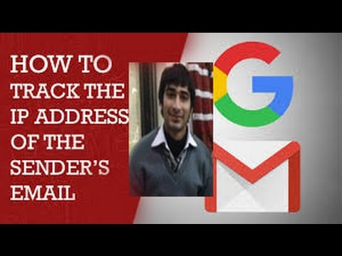 How to Track the IP Address of the Senders Email in Gmail