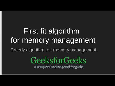 First Fit algorithm in Memory Management | GeeksforGeeks
