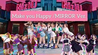 【Make me happy /MIRROR Ver.】nizi project