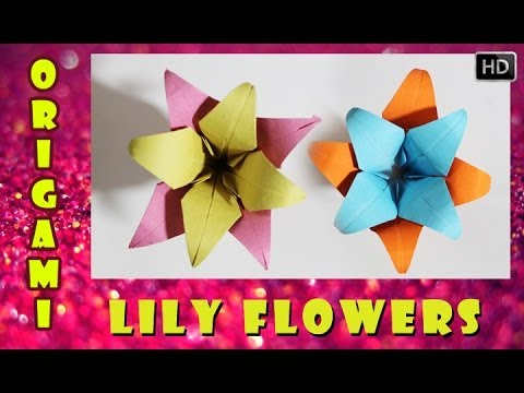 HOW TO MAKE AN ORIGAMI 3D LILY FLOWER | TRADITIONAL PAPER TOY
