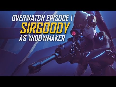 SirGoody Plays: Overwatch
