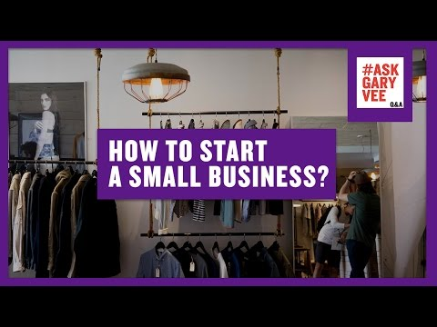 How to Start a Small Business?