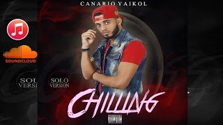 Download Yaikol Canario - Chilling (New Version) (Trap Cartel) Video