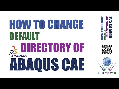 How To Change Default Directory of Abaqus CAE Software │ Lore Via Web