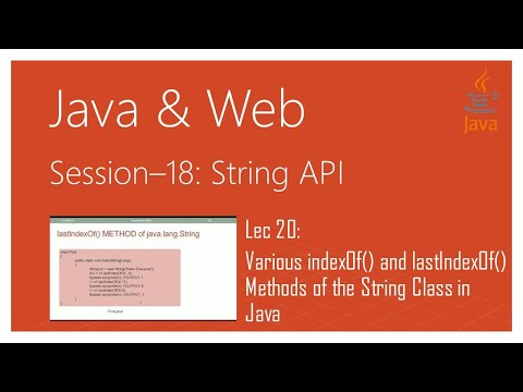 String API in Java | #20 | Various indexOf() and lastIndexOf() Methods of the String Class in Java