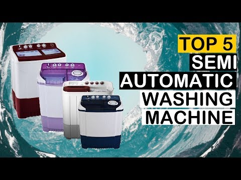 Top 5 Best Semi Automatic Washing Machine To Buy